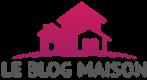 Le Blog Maison